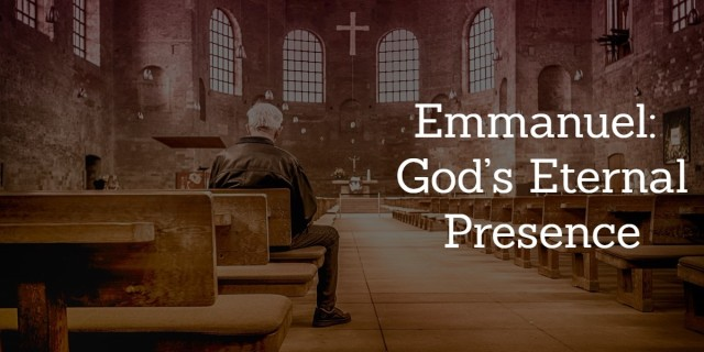 Emmanuel God's Eternal Presence