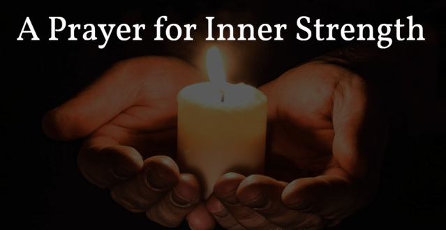 a-prayer-for-inner-strength-e1516388010694.png