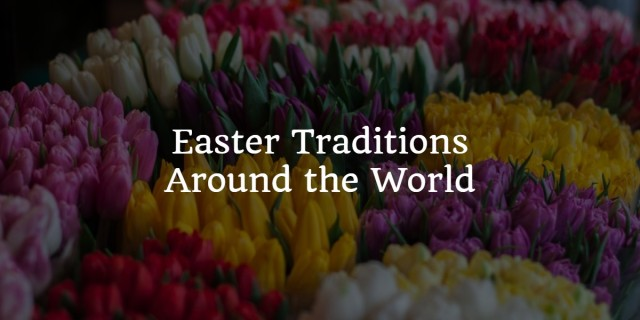easter traditions blog.jpg