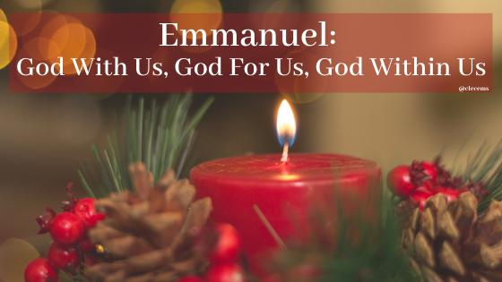 Emmanuel_ God With Us, God For Us, God Within Us