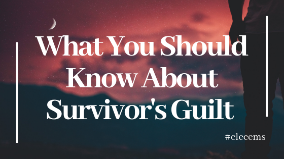 What you should know about survivor's guilt