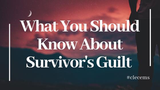 What you should know about survivor's guilt